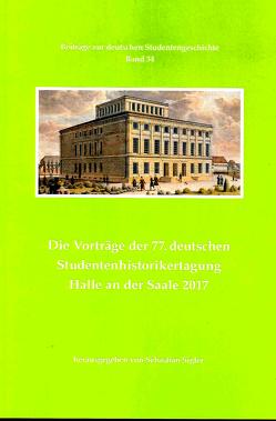 Die Vorträge der 77. deutschen Studentenhistorikertagung