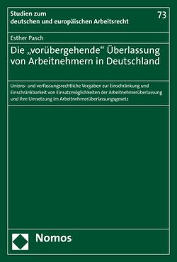 """Die """"vorübergehende"""" Überlassung von Arbeitnehmern in Deutschland von Pasch,  Esther"""
