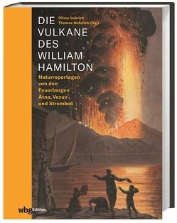 Die Vulkane des William Hamilton von Lubrich,  Oliver, Nehrlich,  Thomas