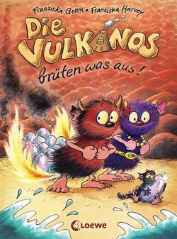 Die Vulkanos brüten was aus! von Gehm,  Franziska, Harvey,  Franziska