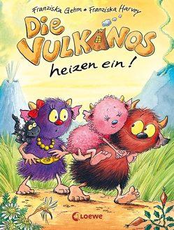 Die Vulkanos heizen ein! von Gehm,  Franziska, Harvey,  Franziska
