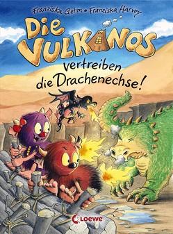 Die Vulkanos vertreiben die Drachenechse! von Gehm,  Franziska, Harvey,  Franziska