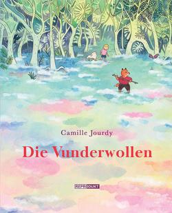 Die Vunderwollen von Jourdy,  Camille, von der Weppen,  Annette