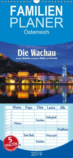 Die Wachau – An der Donau zwischen Melk und Krems – Familienplaner hoch (Wandkalender 2019 , 21 cm x 45 cm, hoch) von LianeM