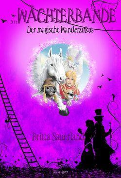 Die Wächterbande – Der magische Wanderzirkus von Sauerland,  Britta