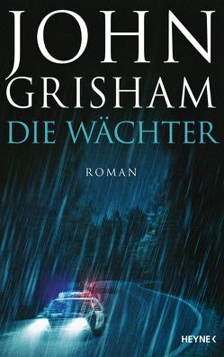 Die Wächter von Dorn-Ruhl,  Kristiana, Grisham,  John, Reiter,  Bea, Walsh-Araya,  Imke