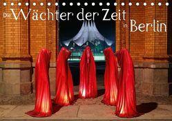 Die Wächter der Zeit in Berlin (Tischkalender 2019 DIN A5 quer) von Herrmann,  Frank