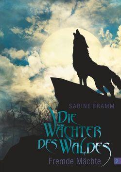 Die Wächter des Waldes von Bramm,  Sabine