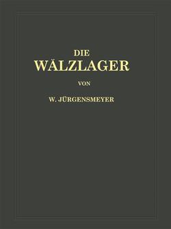 Die Wälzlager von Jürgensmeyer,  Wilhelm