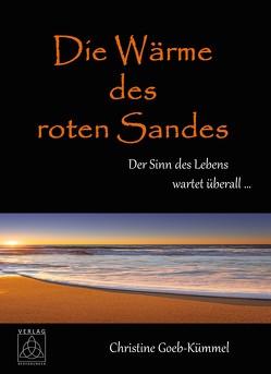 Die Wärme des roten Sandes von Goeb-Kümmel,  Christine