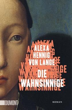 Die Wahnsinnige von Hennig von Lange,  Alexa