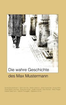 Die wahre Geschichte des Max Mustermann von Parisse,  Eric