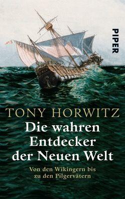 Die wahren Entdecker der Neuen Welt von Horwitz,  Tony, Stadler,  Harald
