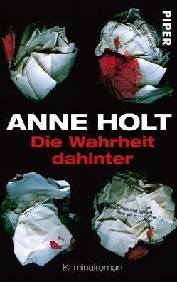 Die Wahrheit dahinter von Haefs,  Gabriele, Holt,  Anne
