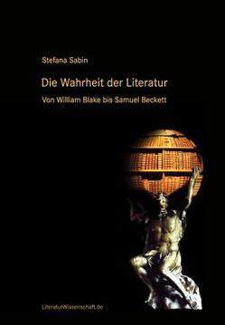 Die Wahrheit der Literatur von Sabin,  Stefana