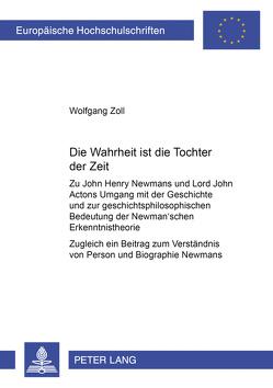 Die Wahrheit ist die Tochter der Zeit von Zoll,  Wolfgang