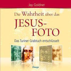 Die Wahrheit über das Jesus-Foto von Goldner,  Jay