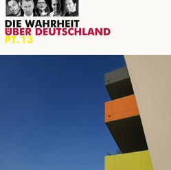 Die Wahrheit über Deutschland pt. 13 von Ceylan,  Bülent, Priol,  Urban, Rether,  Hagen