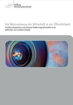 Die Wahrnehmung der Wirtschaft in der Öffentlichkeit von Jansen,  Stephan A., Rhomberg,  Markus