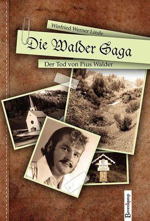 Die Walder Saga von Linde,  Winfried W