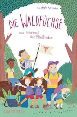 Die Waldfüchse – E-Book von Biermeier,  Christoph