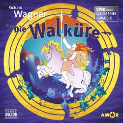 Die Walküre – Oper erzählt als Hörspiel mit Musik von Petzold,  Bert Alexander, Wagner,  Richard