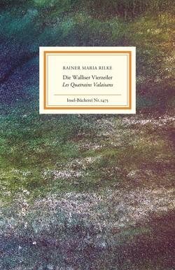 Die Walliser Quartette/Les Quatrains Valaisans von Falkner,  Gerhard, Matocza,  Nora, Mitlehner,  Christophe, Rilke,  Rainer Maria