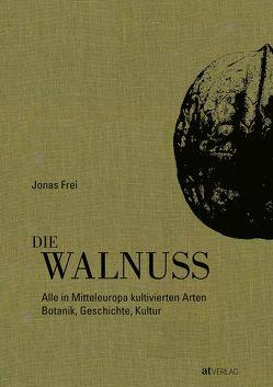 Die Walnuss von Frei,  Jonas