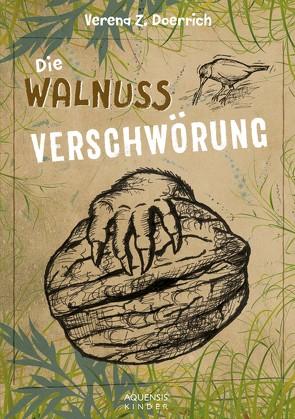Die Walnussverschwörung von Dörrich,  Verena Z.
