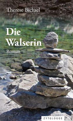 Die Walserin von Bichsel,  Therese