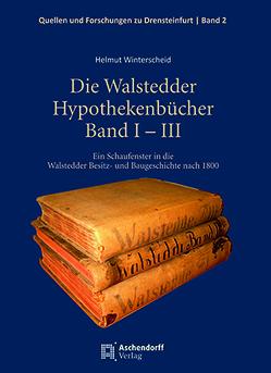Die Walstedder Hypothekenbücher Band I – III von Winterscheid,  Helmut