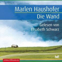 Die Wand von Haushofer,  Marlen, Schwarz,  Elisabeth