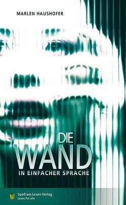 Die Wand von Dix,  Eva, Spaß am Lesen Verlag GmbH