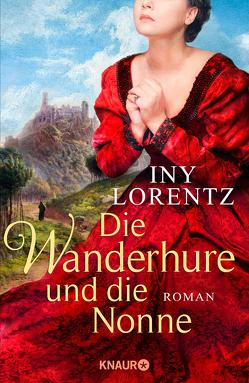 Die Wanderhure und die Nonne von Lorentz,  Iny