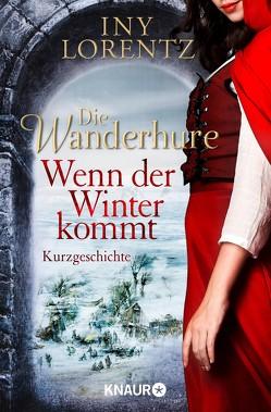 Die Wanderhure: Wenn der Winter kommt von Lorentz,  Iny