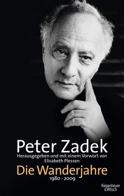 Die Wanderjahre von Zadek,  Peter