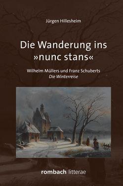 Die Wanderung ins »nunc stans« von Hillesheim,  Jürgen