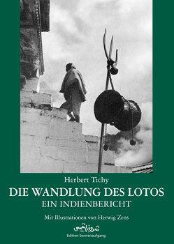 Die Wandlung des Lotos von Tichy,  Herbert