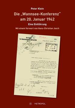 """Die """"Wannsee-Konferenz"""" am 20. Januar 1942 von Klein,  Peter"""