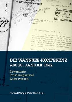 Die Wannsee-Konferenz am 20. Januar 1942 von Kampe,  Norbert, Klein,  Peter
