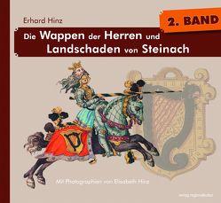 Die Wappen der Herren und Landschaden von Steinach, Bd. 2 von Hinz,  Elisabeth, Hinz,  Erhard