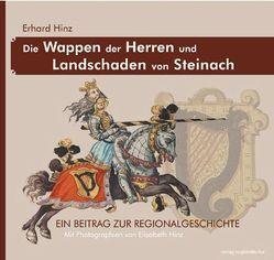 Die Wappen der Herren und Landschaden von Steinach von Hinz,  Elisabeth, Hinz,  Erhard