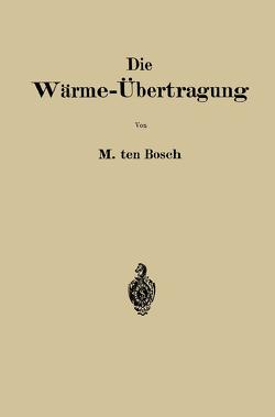 Die Wärme-Übertragung von Ten Bosch,  Maurits