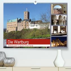 Die Wartburg – Weltkulturerbe im Herzen Deutschlands (Premium, hochwertiger DIN A2 Wandkalender 2021, Kunstdruck in Hochglanz) von Geyer,  Volker