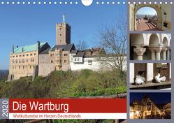 Die Wartburg – Weltkulturerbe im Herzen Deutschlands (Wandkalender 2020 DIN A4 quer) von Geyer,  Volker