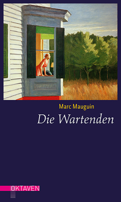 Die Wartenden von Mauguin,  Marc, Unewisse,  Cordula