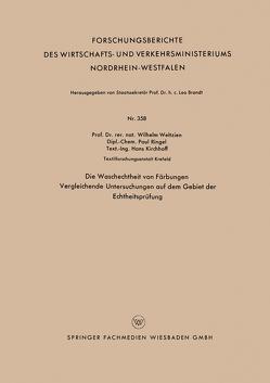 Die Waschechtheit von Färbungen von Weltzien,  Wilhelm