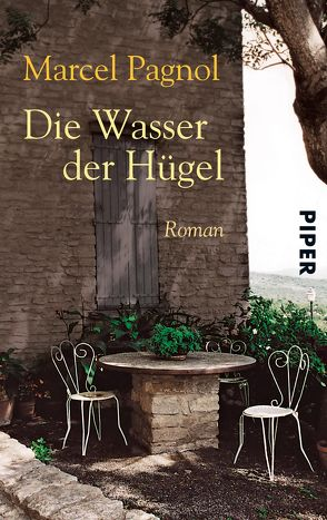 Die Wasser der Hügel von Pagnol,  Marcel, Wedekind,  Pamela