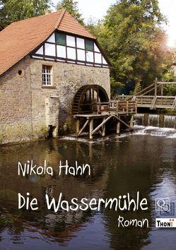 Die Wassermühle von Hahn,  Nikola