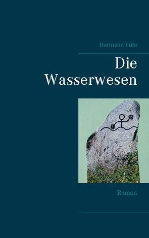 Die Wasserwesen von Lühr,  Hermann